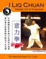 I Liq Chuan® - Martial Art of Awareness (Book)