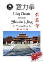 I Liq Chuan® Presents Shaolin I-Jing by Venerable Ji-Ru - 1 DVD