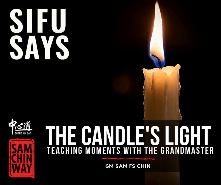 Sifu Says - The Candle's Light